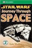 Star Wars Journey Through Space (Dk Readers. Level 2)