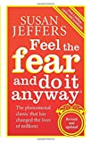 Feel the Fear and Do It Anyway (0091907071) by Jeffers, Susan