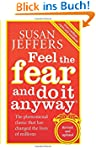 Feel The Fear And Do It Anyway: How t...