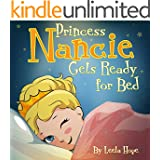 Children's Book:Princess Nancie Gets Ready for Bed (funny bedtime story collection,illustrated picture book for kids,Early reader book,Bedtime story for kids,)