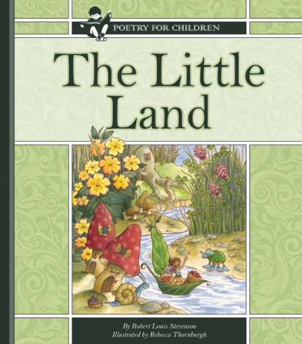 Stevenson, R. L. - The Little Land (Poetry for Children)
