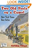 Two Old Fools on a Camel: From Spain to Bahrain and back again