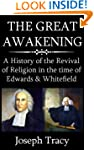 The Great Awakening: A History of the...