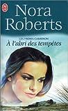 echange, troc Nora Roberts - Les frères Quinn 3 : A l'abri des tempêtes