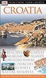 Croatia (Eyewitness Travel Guides)