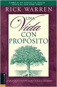 Una Vida Con Propósito:¿Para Qué Estoy Aquí En La Tierra? (Spanish