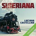 Siberiana | Luciana Castellina