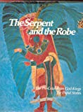 The Serpent and the Robe: The Pre-Columbian God-Kings; The Papal States (015004030X) by Joyce Milton