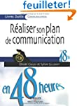 R�aliser son plan de communication en...