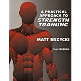 A Practical Approach To Strength Training ~ Matt Brzycki