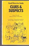 img - for Clues & Suspects (Good Detective Guide) book / textbook / text book