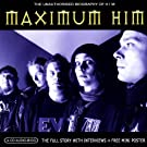 Maximum H.I.M. - The Unauthorised Biography