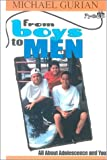 From Boys to Men: All About Adolecence and You (0613147421) by Gurian, Michael