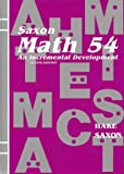 Saxon Math 54: An Incremental Development (1565770331) by Stephen Hake