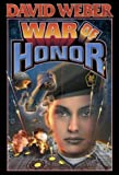 img - for War of Honor (A Honor Harrington novel) book / textbook / text book