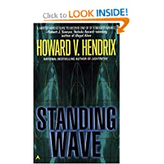 Standing Wave by Howard V. Hendrix