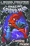 The Amazing Spider-Man Coming Home the Amazing Spider-Man Coming Home (Amazing Spider-Man (Pb)) (0613605268) by Straczynski, J. Michael