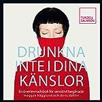 Drunkna inte i dina känslor [Don't Drown in Your Emotions] | Margareta Hägglund,Doris Dahlin
