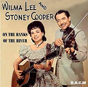 Al Terry & Wilma Lee Cooper Wilma Lee We Make A Lovely Couple / Not Anymore