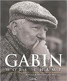 echange, troc Florence Gabin-Moncorgé, Mathias Garbin-Moncorgé - Gabin hors champ