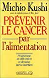 Prvenir le cancer par l'alimentation