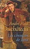 echange, troc A. P. (André Paul) Duchâteau - Les chemins de lune