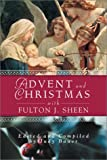 img - for Advent and Christmas With Fulton J. Sheen (Advent and Christmas Wisdom) book / textbook / text book
