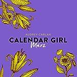 März (Calendar Girl 3)   Audrey Carlan