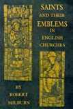 img - for Saints and Their Emblems in English Churches book / textbook / text book