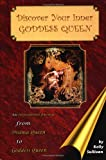 img - for Discover Your Inner Goddess Queen: An Inspirational Journey from Drama Queen to Goddess Queen book / textbook / text book