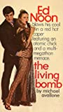 The Living Bomb (Ed Noon Mystery) by Michael Avallone