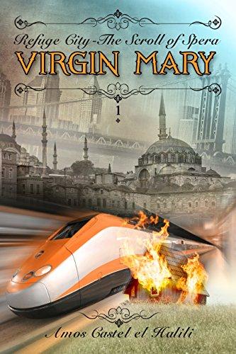 Virgin Mary: The Scroll Of Spera by Amos Castel el Halili ebook deal