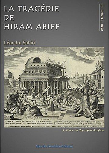 La tragédie de Hiram Abiff