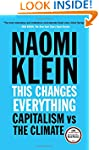 This Changes Everything: Capitalism v...