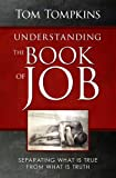 Image of Understanding The Book Of Job - Separating What Is True From What Is Truth