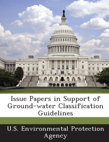 Issue Papers in Support of Ground-Water Classification Guidelines