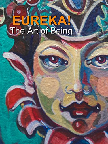 Eureka! The Art of Being