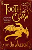 Tooth and Claw (English Edition)
