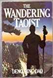 The Wandering Taoist (0062502263) by Ming-Dao, Deng