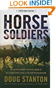 Horse Soldiers: The Extraordinary Story of a Band of US Soldiers Who Rode to Victory in Afghanistan (Thorndike Nonfiction)
