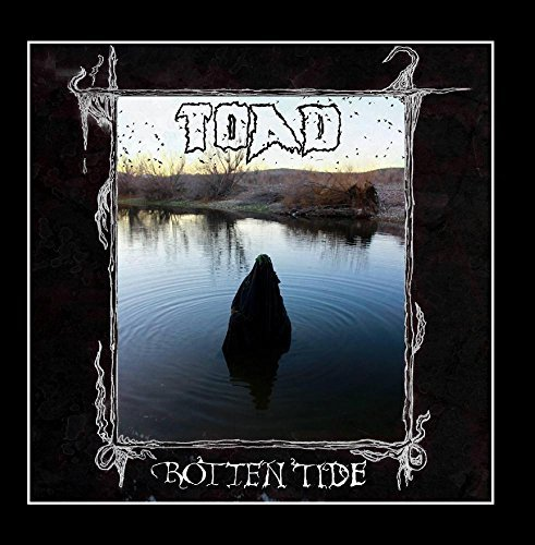 Rotten Tide by Toad (Take Over and Destroy) (2012-08-02)