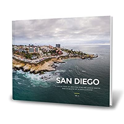 San Diego - Aerial Drone Photography By Aldryn Estacio Vol. 1