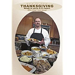 Dare To Cook: Thanksgiving, Ready To Serve In 5.5 hours