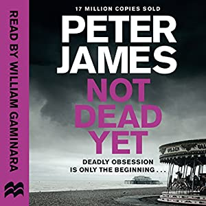 Not Dead Yet Audiobook