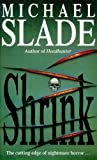 Shrink (0340657804) by Slade, Michael