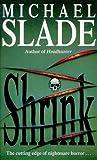 Shrink (0340657804) by Slade, Michael