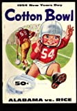 img - for Cotton Bowl Football Program 1954 (Univerisity of Alabama vs Rice) book / textbook / text book