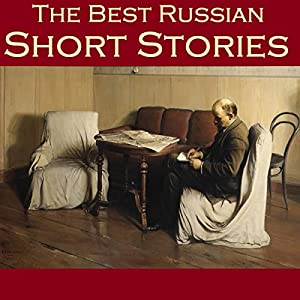 The Best Russian Short Stories Audiobook