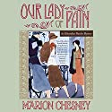 Our Lady of Pain Audiobook by Marion Chesney Narrated by Davina Porter