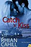 Catch 'n' Kiss